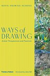 Ways of Drawing: Artists' Perspectives and Practices Hardcover