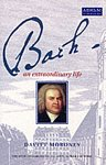 Bach: An Extraordinary Life by Davitt Moroney