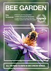 Bee Garden : All you need to know in one concise manual (Hardcover)