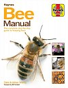 Bee Manual : The complete step-by-step guide to keeping bees (Hardcover)