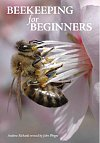 Beekeeping for Beginners by Andrew Richards