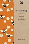 Beekeeping : Inspiration and Practical Advice for Beginners (Hardcover)