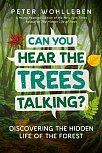 Can You Hear the Trees Talking? (Discovering the Hidden Life of the Forest) (Hardcover)
