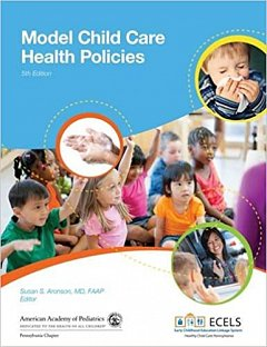 Model Child Care Health Policies (Fifth Edition)