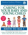 Caring for Your Baby and Young Child (7th Edition) : Birth to Age 5