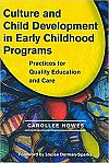 Culture and Child Development in Early Childhood Programs: Practices for Quality Education and Care (Early Childhood Education Series)