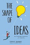 Shape of Ideas: An Illustrated Exploration of Creativity (Hardcover)