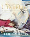 The Silent Unwinding (Hardcover)