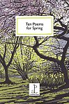 Ten Poems for Spring