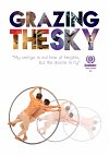 Grazing the Sky - Directed by Horacio Alcala