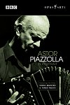 Astor Piazzolla in Portrait, Directed by Mike Dibb