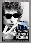 Bob Dylan: Tales from a Golden Age - 1941-1966