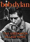 Bob Dylan: The Greenwich Village Years