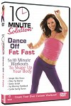 10 Minute Solution: Dance Off Fat Fast, Directed by Andrea Ambandos, with Leah Sarago 2009 (DVD)
