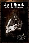 Jeff Beck: Performing This Week - Live at Ronnie Scott's 2007