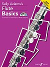 Flute Basics Pupil's book (with CD) by Sally Adams (64 pages)